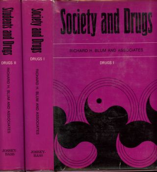 Society and Drugs: I--Social and Cultural Observations and II--College and High School...