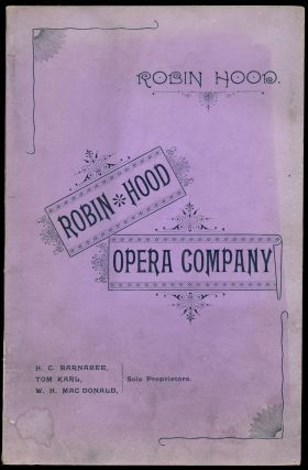 Robin Hood, a Comic Opera in Three Acts. Reginald--Music DeKoven, Harry B. Smith