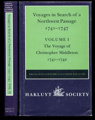 Voyages to Hudson Bay in Search of a Northwest Passage, 1741-1747: Volume I--The Voyage of...
