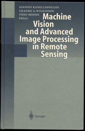 Machine Vision and Advanced Image Processing in Remote Sensing: Proceedings of Concerted Action...