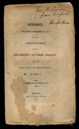 A Sermon, Delivered November 20, 1816, at the Ordination of the Reverend Luther Bailey, Over the...