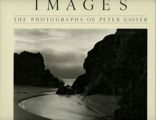 Images: The Photographs of Peter Gasser. Peter Gasser, Kaspar M. Fleischmann, Helmut Gernsheim,...