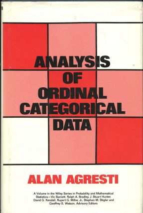 Analysis of Ordinal Categorical Data. Alan Agresti