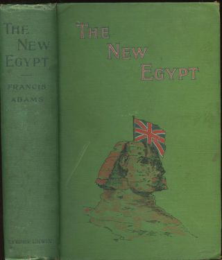 The New Egypt: A Social Sketch. Francis Adams