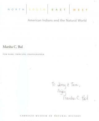 North, South, East, West: American Indians and the Natural World [Inscribed by Bol]