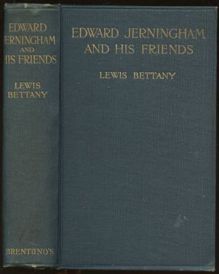 Edward Jerningham and His Friends: A Series of Eighteenth Century Letters. Lewis Bettany