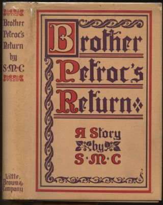 Brother Petroc's Return. S M. C., Sister Mary Catherine