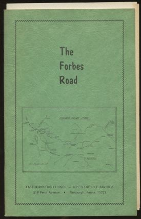 "The Forbes Road: ""Key to the West""--A Selection of Letters and Documents Describing General John..."