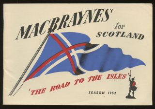 Macbraynes for Scotland: The Road to the Isles--Season 1952. n/a