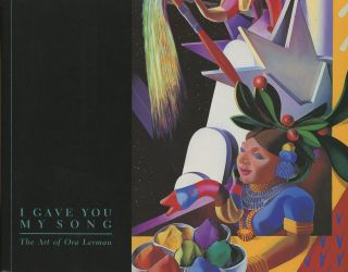I Gave You My Song: The Art of Ora Lerman. Ora Lerman, Josephine M. Dunn