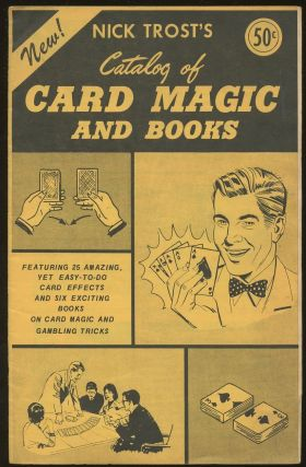 Nick Trost's Catalog of Card Magic and Books. Nick Trost