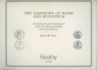 The Emperors of Rome and Byzantium: Chronological and Genealogical Tables for History Students...