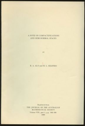A Note on Compactifications and Semi-Normal Spaces [Reprinted from the Journal of the Australian...