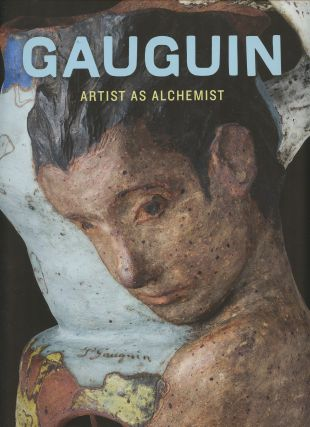 Gauguin: Artist as Alchemist. Gloria Groom