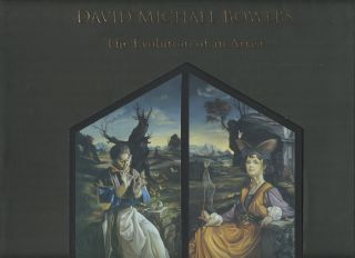 David Michael Bowers: The Evolution of an Artist [Signed by Trombetta]. Robert J. Trombetta