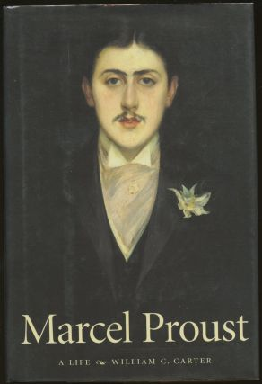 Marcel Proust: A Life. William C. Carter