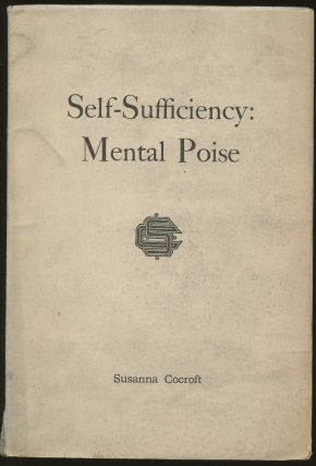 Self-Sufficiency: Mental Poise. Susanna Cocroft