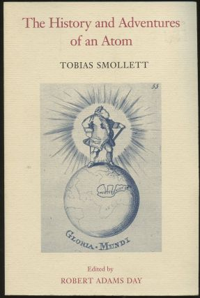The History and Adventures of an Atom. Tobias Smollett, Robert Adams Day