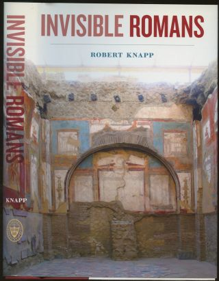 Invisible Romans. Robert Knapp