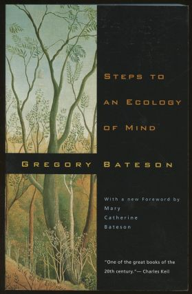 Steps to an Ecology of Mind. Gregory Bateson