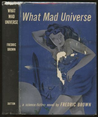 What Mad Universe. Frederic Brown