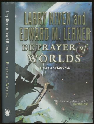 Betrayer of Worlds [Signed by Niven, with TOR card signed by Lerner laid in!]. Larry Niven,...