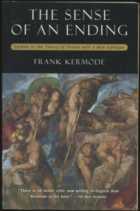 The Sense of an Ending: Studies in the Theory of Fiction. Frank Kermode