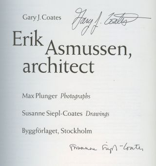 Erik Asmussen, Architect [Signed by Coates, Siepl-Coates and Asmussen!]