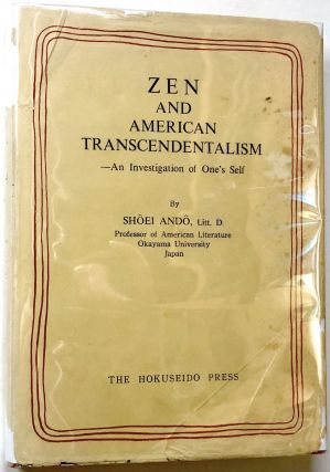 Zen and American Transcendentalism - An Investigation of One's Self (INSCRIBED). Shoei Ando
