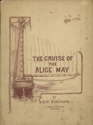 The Cruise of the Alice May: In the Gulf of...