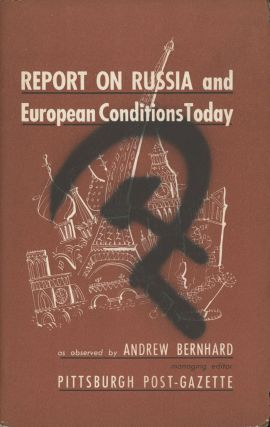Report on Russia and European Conditions Today