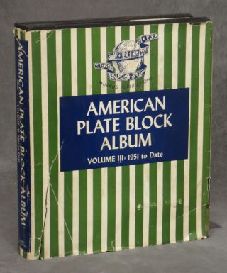 The American Plate Block Album, Vol. III (3) 1951 to Date (1961) plus many sheets from American...