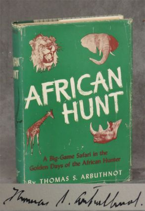 African Hunt (INSCRIBED). Thomas Arbuthnot