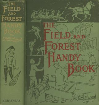 New Ideas for Out of Doors: The Field and Forest...