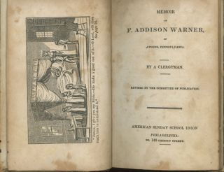 Memoir of F. Addison Warner of Athens, Pennsylvania + The Pilgrim in Many Lands. A Clergyman