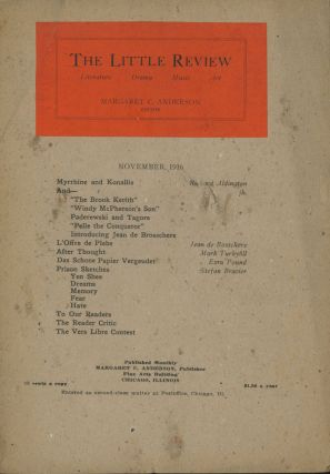 The Little Review, Vol. III (3) no. 7, November 1916. Margaret Anderson, Stefan Brazier, Richard...