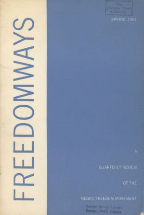 Freedomways - A Quarterly Review of the Negro Freedom Movement...
