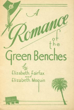 A Romance of the Green Benches (of St. Petersburg, Florida)