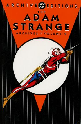 The Adam Strange Archives, Volume 2; DC Archive Editions