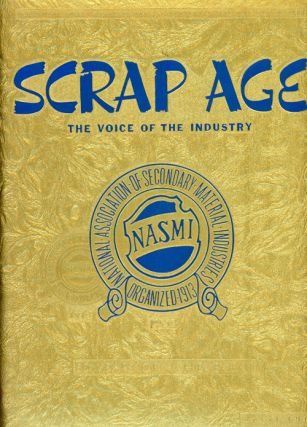 Scrap Age: The Voice of the Industry - 50 Years...