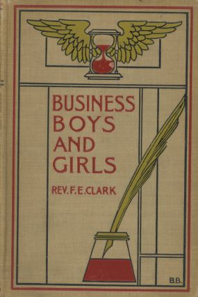 A Book for Boys and Girls consisting of... Our Business...