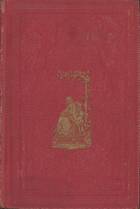 Woman in Her Various Relations: Containing Practical Rules for American...