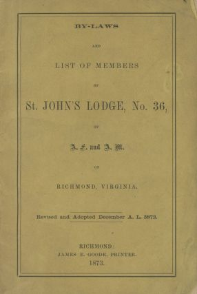 By-Laws and List of Members of St. John's Lodge, No. 36, of A. F. and A. M. of Richmond,...