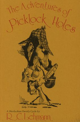 The Adventures of Picklock Holes: A Sherlock Holmes Parody Cycle