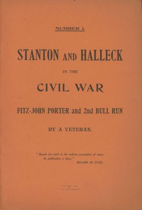 Stanton and Halleck in the Civil War, Fitz-John and 2nd Bull Run. A Veteran