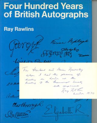 Four Hundred Years of British Autographs, A Collector's Guide