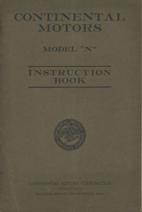 Continental Motors: A Book of Instructions for the Care of...