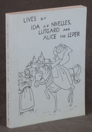 Lives of Ida of Nivelles, Lutgard and Alice the Leper