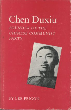 Chen Duxiu: Founder of the Chinese Communist Party