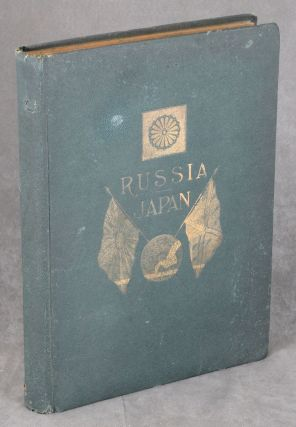 Russia and Japan: Including The Tragic Struggle By Land and...